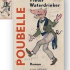 Pieter Waterdrinker over zijn roman Poubelle