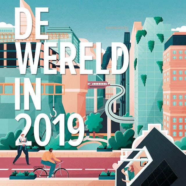 De Wereld In 2019