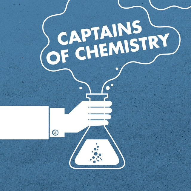 Captains of Chemistry